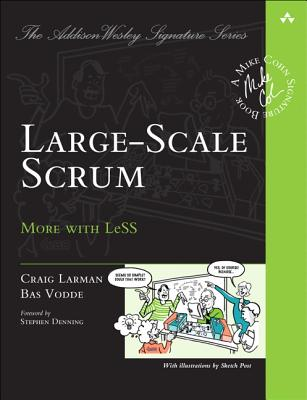 Image for Large-Scale Scrum: More with LeSS (Addison-Wesley Signature Series (Cohn))