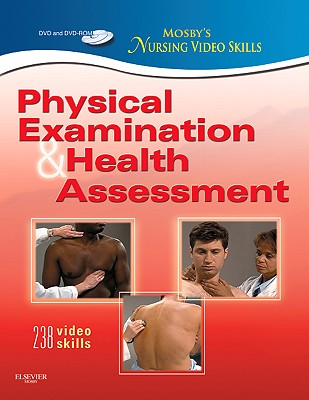 Mosby's Nursing Video Skills: Physical Examination and Health Assessment, 2e, Mosby