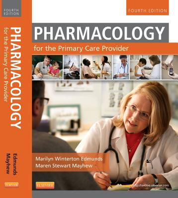Image for Pharmacology for the Primary Care Provider, 4e (Edmunds, Pharmacology for the Primary Care Provider)