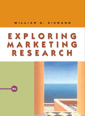 Image for Exploring Marketing Research (with WebSurveyor Certificate and InfoTrac)