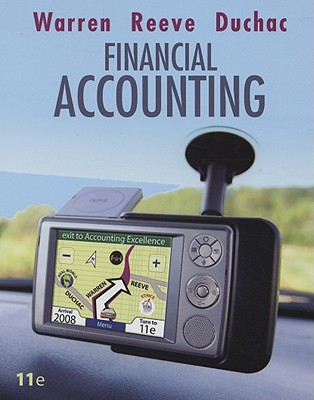 Financial Accounting 11th Edition, Carl S. Warren  (Author), James M. Reeve (Author), Jonathan Duchac (Author)
