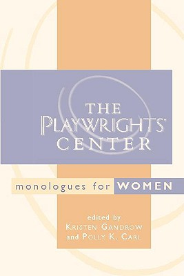 Image for Playwrights' Center Monologues for Women, The