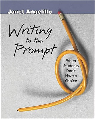 Image for WRITING TO THE PROMPT WHEN STUDENTS DON'T HAVE A CHOICE