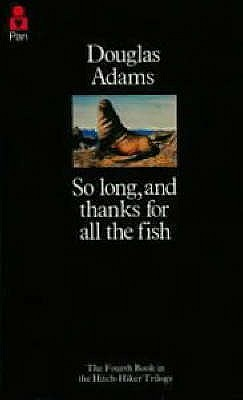 Image for SO LONG, AND THANKS FOR ALL THE FISH