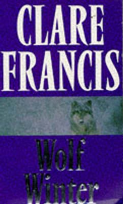 Wolf Winter, Clare Francis