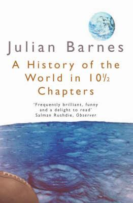 Image for A History of the World in 10 1/2 Chapters (Picador Books)