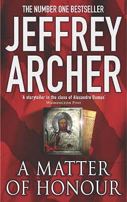 A Matter of Honour, Jeffrey Archer