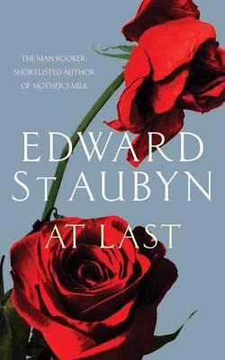 Image for At Last. Edward St Aubyn