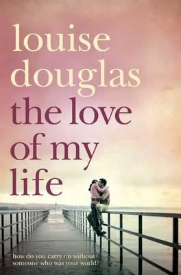 Image for LOVE OF MY LIFE, THE