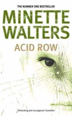 Acid Row, Walters, Minette