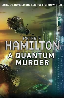 A Quantum Murder #2 Greg Mandel, Peter F. Hamilton