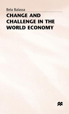 Image for Change and Challenge in the World Economy