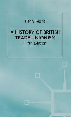 Image for A History of British Trade Unionism