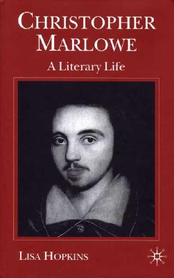 Image for Christopher Marlowe: A Literary Life (Literary Lives)