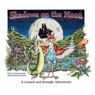 Shadows on the Moon (A Lizard & Bungle Adventure), Byerley, Jolyon