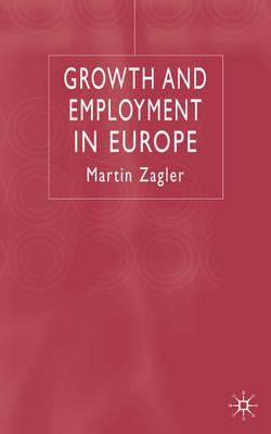 Image for Growth and Employment in Europe