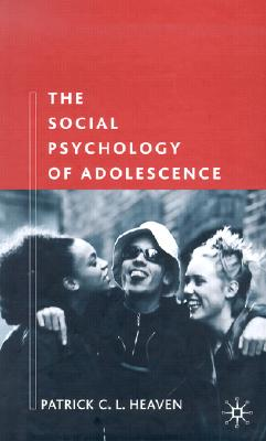 Image for The Social Psychology of Adolescence
