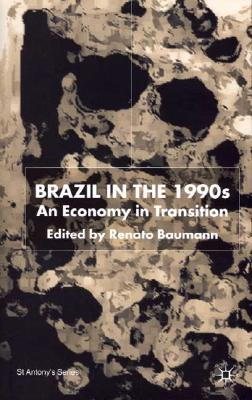 Image for Brazil in the 1990s: An Economy in Transition
