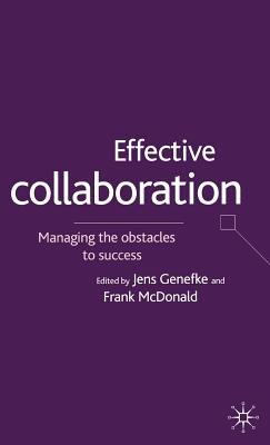 Image for Effective Collaboration: Managing the Obstacles to Success