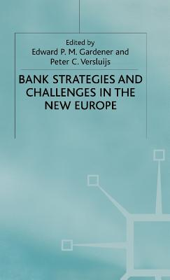Image for Bank Strategies and Challenges in the New Europe