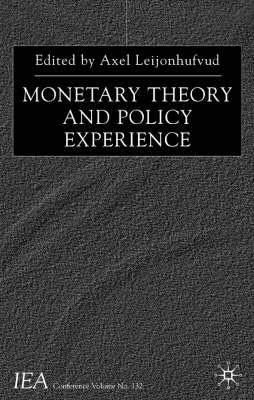 Image for Monetary Theory and Policy Experience (International Economic Association Series)