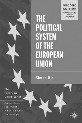The Political System of the European Union, 2nd Edition (The European Union Series), Hix, Simon