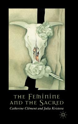 Image for The Feminine and the Sacred