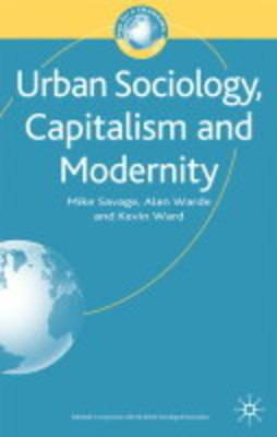 Image for Urban Sociology, Capitalism and Modernity: Second Edition