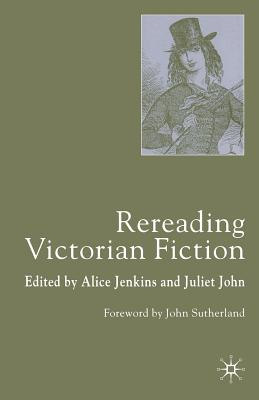 Image for Rereading Victorian Fiction