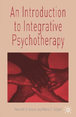 Image for An Introduction to Integrative Psychotherapy