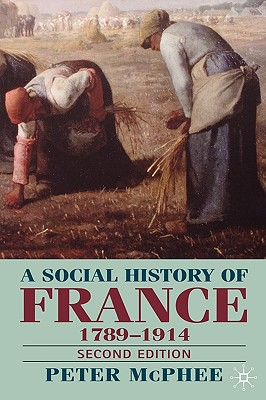 Image for A Social History of France, 1789-1914, Second Edition