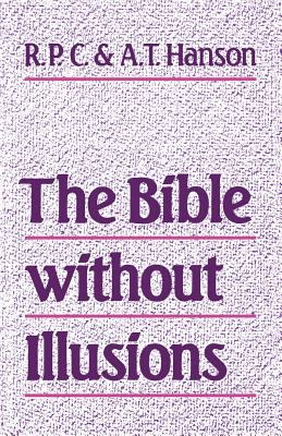 Image for Bible Without Illusions