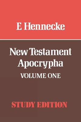 Image for New Testament Apocrypha: Gospels and Related Writings, Vol. 1