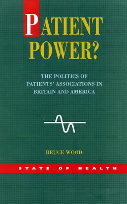 Image for Patient Power? (State of Health Series)