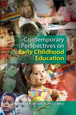Contemporary Perspectives on Early Childhood Education, Yelland, Nicola