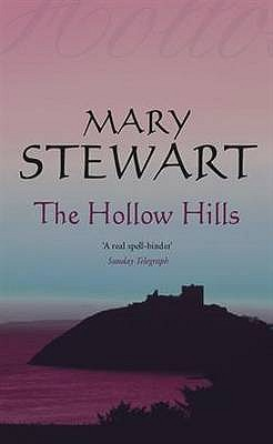 The Hollow Hills (Coronet Books), Mary Stewart