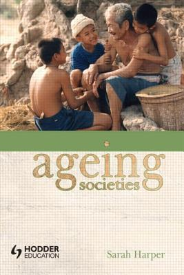 Image for AGEING SOCIETIES (Hodder Arnold Publication)