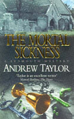 The Mortal Sickness, Taylor, Andrew