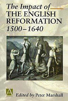 Image for The Impact of the English Reformation, 1500-1640