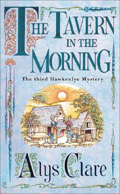 Image for TAVERN IN THE MORNING, THE THE THIRD HAWKENLYE MYSTERY