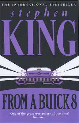 From a Buick 8, King, Stephen
