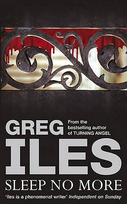 Sleep No More, Iles, Greg