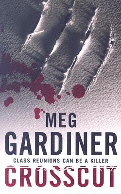 Crosscut (Evan Delaney Mysteries), Meg Gardiner