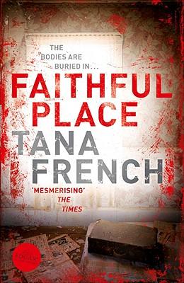 Faithful Place, French, Tana