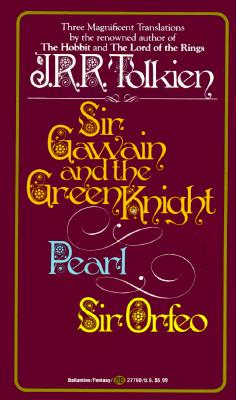 Image for Sir Gawain and the Green Knight; Pearl; [and] Sir Orfeo