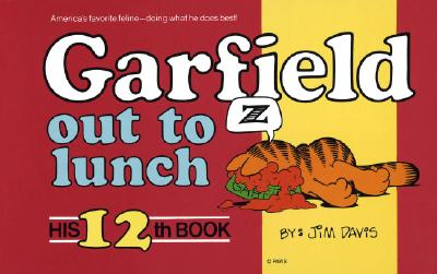 Image for Garfield Out To Lunch: His 12th Book