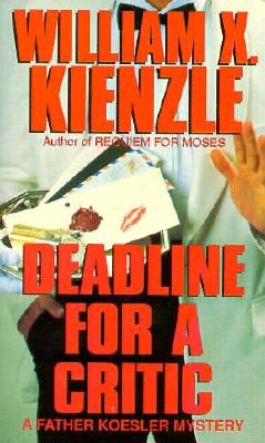 Deadline for a Critic, Kienzle, William X.