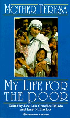 Image for My Life for the Poor: Mother Teresa of Calcutta