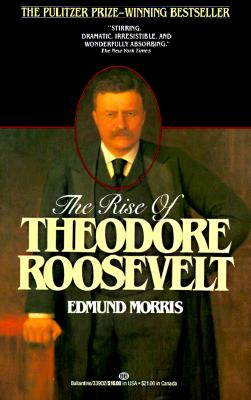 Image for The Rise of Theodore Roosevelt
