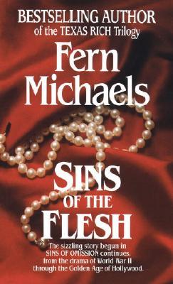 Sins of the Flesh, FERN MICHAELS